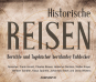 Historische Reiseberichte. Hörbuchsammlung auf 12 CDs. Bild 1