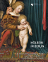 Holbein in Berlin. Die Madonna der Sammlung Würth mit Meisterwerken der Staatlichen Museen zu Berlin. Bild 1