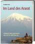 Im Land des Ararat - Völker und Kulturen im Osten Anatoliens Bild 1