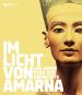 Im Licht von Amarna. 100 Jahre Fund der Nofretete. Bild 1