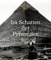 Im Schatten der Pyramiden. Die österreichischen Grabungen in Giza 1912-1929. Bild 1