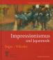 Impressionismus und Japanmode. Edgar Degas. James Whistler. Bild 1