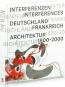 Interferenzen. Architektur. Deutschland - Frankreich 1800-2000. Bild 1