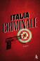 Italia Criminale. Bild 1
