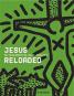 Jesus reloaded. Das Christusbild im 20. Jahrhundert. Bild 1