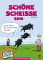 Kalender Schöne Scheiße 2016 Bild 1