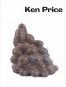 Ken Price. Sculpture and Drawings 1962-2006. Bild 1