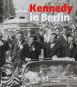 Kennedy in Berlin. Der Kennedy-Besuch in Deutschland 1963. Bild 1