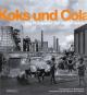 Koks und Cola. Das Ruhrgebiet der 1950er Jahre. Bild 1