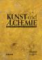 Kunst und Alchemie. Das Geheimnis der Verwandlung. Bild 1