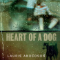 Laurie Anderson. Heart Of A Dog. CD. Bild 1