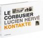 Le Corbusier, Lucien Hervé. Kontakte. Bild 1