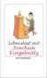 Lebenslust mit Joachim Ringelnatz. Bild 1