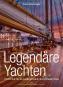 Legendäre Yachten - Porträts klassischer Schönheiten Bild 1