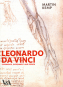 Leonardo da Vinci. Erfahrung, Experiment und Design. Bild 1