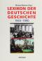 Lexikon der Deutschen Geschichte, Ereignisse, Institutionen, Personen im geteilten Deutschland von 1945 bis 1990. Bild 1