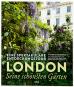 London - seine schönsten Gärten. Eine spektakuläre Entdeckungstour. Bild 1