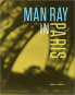 Man Ray in Paris. Bild 1