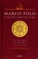 Marco Polo und die Seidenstraße. Ein Italiener am Hof des Kublai Khan. Bild 1