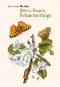 Maria Sibylla Merian. Blüten, Raupen, Schmetterlinge. Der Raupen wunderbare Verwandlung. Bild 1