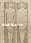 Maßfiguren. Körpernormen und Menschenbild in Kunst- und Architekturtheorie des 20. Jahrhunderts. Bild 1