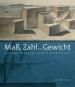 Maß, Zahl und Gewicht. Meisterwerke der Sammlung Architektur der Kunstbibliothek Bild 1