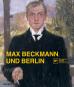 Max Beckmann und Berlin. Bild 1