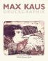 Max Kaus. Druckgraphik Bild 1