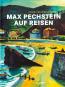 Max Pechstein auf Reisen. Utopie und Wirklichkeit. Bild 1