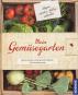 Mein Gemüsegarten. Kleine Schätze und praktisches Wissen für Gemüsefreunde. Bild 1