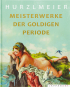 Meisterwerke der goldigen Periode. Bild 1