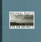 Michael Ruetz. Eye on Infinity. Bild 1