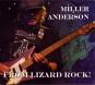 Miller Anderson. From Lizard Rock. 2 CDs. Bild 1