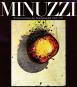 Minuzzi. Werkverzeichnis der Druckgraphik 1968-1977. Vorzugsausgabe mit handsignierter Original-Radierung. Bild 1