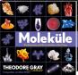 Moleküle. Die Elemente und die Architektur aller Dinge. Bild 1