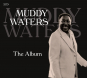 Muddy Waters. The Album. 2 CDs. Bild 1