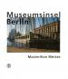 Museumsinsel Berlin. Fotografien. Bild 1