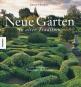 Neue Gärten in alter Tradition. Bild 1