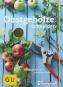 Obstgehölze schneiden. Schritt für Schritt zur reicher Ernte. Bild 1