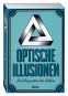 Optische Illusionen. Die Faszination des Sehens. Bild 1