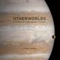 Otherworlds. Visions of our Solar System. Vielfältige Welten. Visionen unseres Sonnensystems. Bild 1