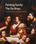 Painting Family. The De Brays. Master Painters of 17th Century Holland. Bild 1