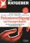 Patientenverfügung und Vorsorgevollmacht Bild 1