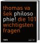 Philosophie! Die 101 wichtigsten Fragen. Bild 1