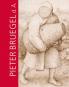 Pieter Bruegel.d.Ä. und das Theater der Welt. Das gesamte druckgrafische Werk. Bild 1