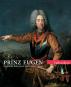 Prinz Eugen. Feldherr Philosoph und Kunstfreund. Bild 1