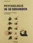 Psychologie in 30 Sekunden. Bild 1