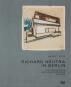 Richard Neutra in Berlin. Die Geschichte der Zehlendorfer Häuser. Bild 1