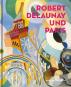 Robert Delaunay und Paris. Bild 1