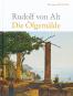 Rudolf von Alt 1812-1905. Die Ölgemälde. Werkverzeichnis. Bild 1
